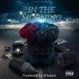 Orbit Makaveli - In The Morning