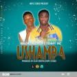 Kaiza talent Ft. Tenny Mc - USHAMBA