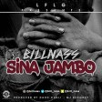 Billnass - Sina Jambo