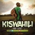 DOWNLOAD Idd Aziz - KISWAHILI - MP3.