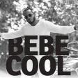 Bebe Cool - Katono
