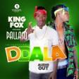 Pallaso ft King fox - Ddala