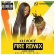 Kili Voice - Fire Remix (Gospel Version)
