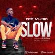 Dee Music - Slow