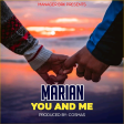 Marian - You and me