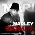 Kuachana No - Marley