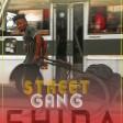 street gang - shida