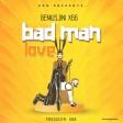 Geniusjini x66 - Bad Man Love