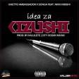 Ghetto Ambasador X Songa Ft Nikki Mbishi Idea Za Kizushi