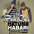 Pah One - Hatuna Habari