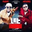 Radio & Weasel - Let Dem Know