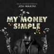 Joh Makini - My Money Simple