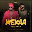 Rhino Ft Shetta - Wekaa