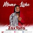 Zax Taifa - Mama Lishe