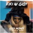 gigy money ft whozu - sanja kiki ni gigy