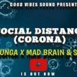 Kimbunga X Mad Brain X Alinda  Josephine - Social Distance