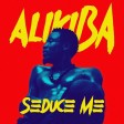Alikiba - Seduce Me