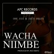 One six X Jaco Beatz - Wacha Niimbe