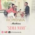 Hondwa Mathias - Sema Nami