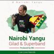 Gilad & Superband - Nairobi Yangu