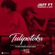 JAFF TULIPOTOKA   FT KIMBUNGA  & WAX  FNL