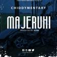 Chiddymentary - Majeruhi (hearthis.at)