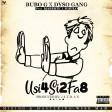 Bubo G x Dyso Gang ft Mabeste  Maulo - Usi4si2fa8