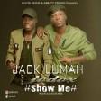 jack lumah ft jodox - show me