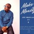 Joe Marijani Ft. Q The Don - MAKE MONEY