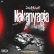 Jay Mtisafi Ft. Madawa - Nakanyagia