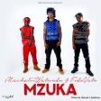 Machalii Watundu & Fidovato - Mzuka