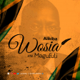 Alikiba - WOSIA WA MAGUFULI