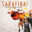 sarafina - the sound of freedom