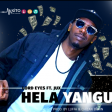 Lord Eyes Ft Jux - Hela Yangu
