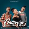 serious boy ft nacho - anaweza