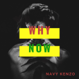 Navy Kenzo - Why Now