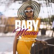 Mansu-Li Ft Dully Sykes - Baby Mama