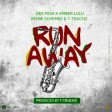 DEE PESA X AMBER LULU X REIME SCHEMES X T TOUCH - Run Away