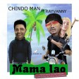 ChindoMan Ft. Rayvanny - Mama Lao