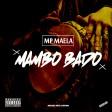 MP MAELA - MAMBO BADO