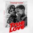 Tundaman Ft. Mo Dewji – True love