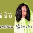 christina shusho - jina lako yesu