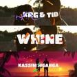 KRG FEAT. TID & KASSIM MGANGA - WHINE