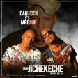 DAN ROCK Ft. MR BLUE -JICHEKECHE