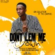 BN SOLUTION FT TYC EMPIRE (MJM) - DONT LEMME DOWN