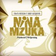 Trayoversion ft Black Fire - Nina Mzuka