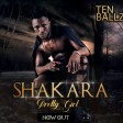 TEN BALLZ Worldwide - SHAKARA