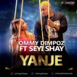 ommy dimpoz featuring seyi shay - yanje