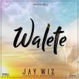 Jay Wiz - WALETE