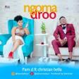 Pam D Ft Christian Bella - Ngoma Droo